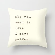 Love & more Coffee Throw Pillow