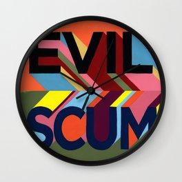 EVIL SCUM Wall Clock