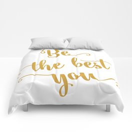 Be the best of you Comforters