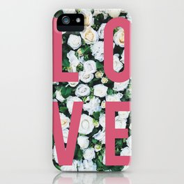LOVE White Rose Floral Poster iPhone Case