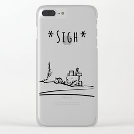 Sigh Clear iPhone Case
