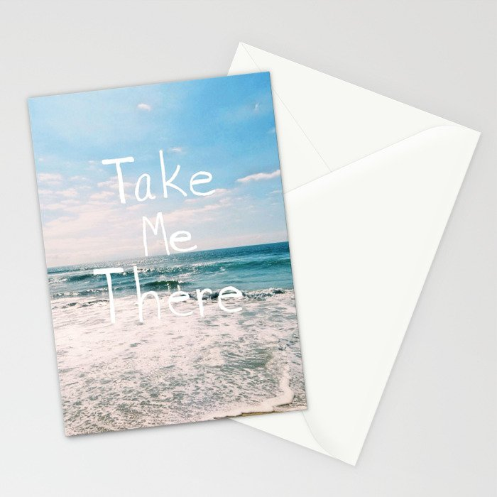 Take Me There... Stationery Cards