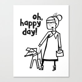 Oh, happy day! Canvas Print