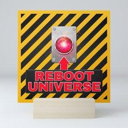 Reboot Universe Button Mini Art Print