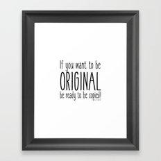 Be original like Coco Framed Art Print