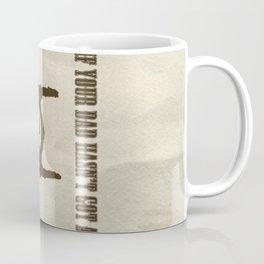 A Real Man Coffee Mug
