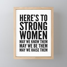 Here's to Strong Women Framed Mini Art Print
