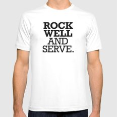 ROCK WELL AND SERVE. Mens Fitted Tee MEDIUM White