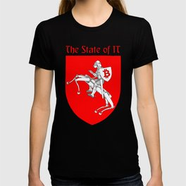 The State of IT T-shirt