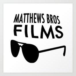 Matthews Bros Films Logo Art Print