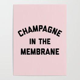 Champagne Membrane Funny Quote Poster