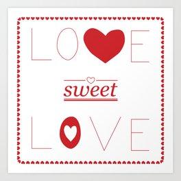 Love Sweet Love Art Print
