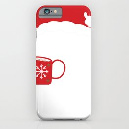 Hot Cocoa Hot Chocolate and Christmas Movies Kind of Day iPhone Case