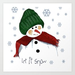 Let's build a snowman, let it snow Art Print