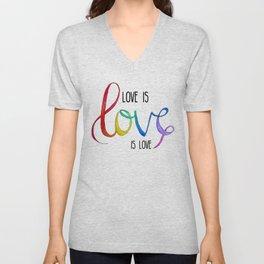Love is Love is Love Unisex V-Neck