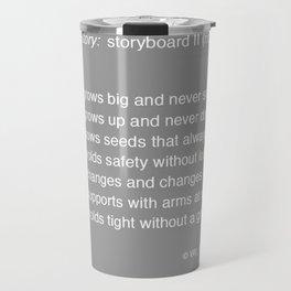 Time Story:  Storyboard II (riddle) Travel Mug