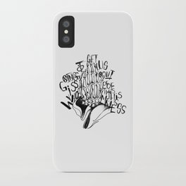 Who is Going to Get Us Out of This Mess iPhone Case