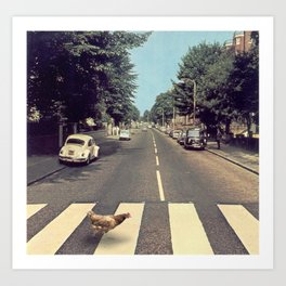 Why did the chicken cross THE road? Art Print