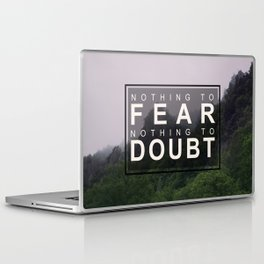 Nothing to Fear Laptop & iPad Skin