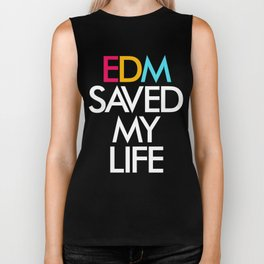 EDM Saved My Life Biker Tank