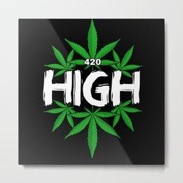 Cannabis Hemp Leaf Stoner 420 High Metal Print