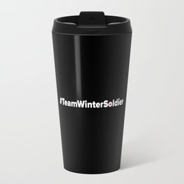 #TeamWinterSoldier Hashtag Team Winter Soldier Travel Mug