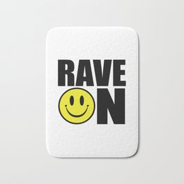 Rave On Music Quote Bath Mat