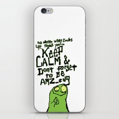 Keep Calm and stay Amazing iPhone & iPod Skin