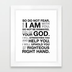 I AM with you. Framed Art Print