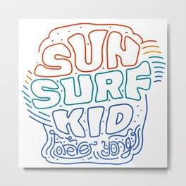 Sun Surf Kid lettering Metal Print
