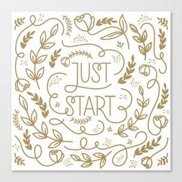Just Start...A new beginning Canvas Print