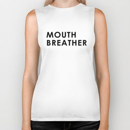Mouth Breather Biker Tank