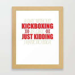 Kickboxing Gift Boxing Martial Arts Kickboxer Ko Framed Art Print