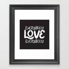 ELE: Everybody Love Everybody Framed Art Print