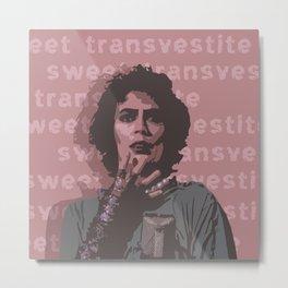 Sweet transvestite - Rocky Horror Metal Print