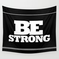 strong Wall Tapestries featuring STRONG by Marcio Pontes