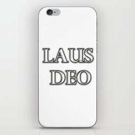 Laus Deo(Praise be to God) iPhone Skin
