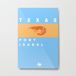 Port Isabel Texas. Metal Print