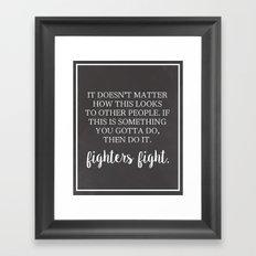 Fighters Fight Framed Art Print