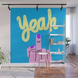 FUCK YEAH Wall Mural