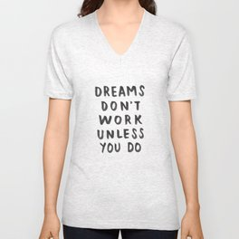 Dreams Don't Work Unless You Do - Pink & White Typography 02 Unisex V-Neck