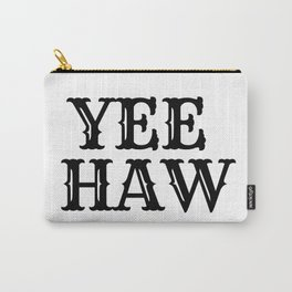 Yee Haw | Black & White Carry-All Pouch