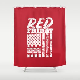 Navy Red Friday Remember Deployed Shower Curtain