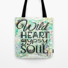Wild Heart, Gypsy Soul Tote Bag
