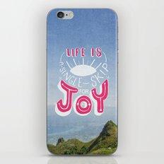 Life is A Single Skip for Joy iPhone & iPod Skin