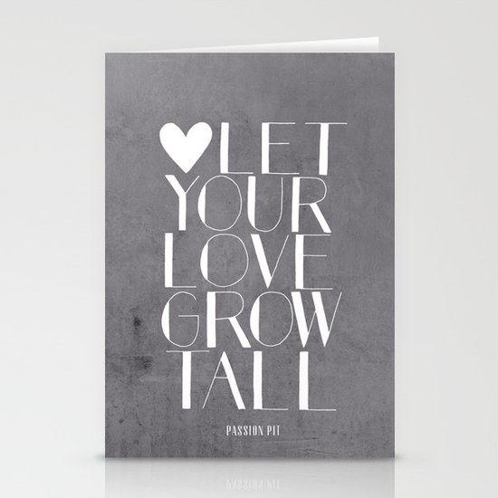 Let Your Love Grow Tall (b&w) Stationery Cards