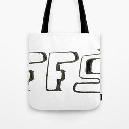 FFS Slogan! Tote Bag
