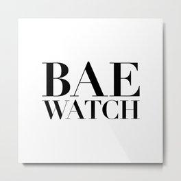 Bae Watch Metal Print