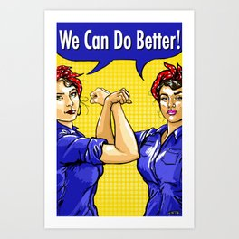 Rosie the Riveter We Can Do Better Twin Rosies Feminist Art Art Print