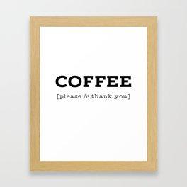 Coffee P's & Q's Framed Art Print